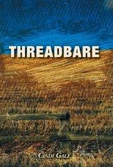 Threadbare by Gale, Cindi