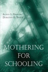 Mothering For Schooling