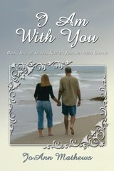 I Am With You: Book Two of Three: Katie's Journey With Christ by Nelson, Tonia