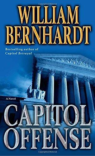 Capitol Offense by Bernhardt, William