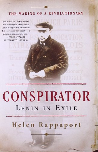Conspirator: Lenin in Exile by Rappaport, Helen