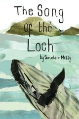 The Song of the Loch by McLay, Sinclair