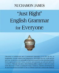 Just Right English Grammar for Everyone by James, Nuchamon