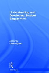 Understanding and Developing Student Engagement by Bryson, Colin (EDT)