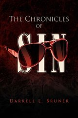 The Chronicles of Sin by Bruner, Darrell L.