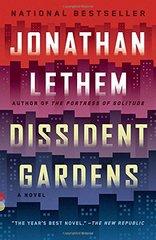 Dissident Gardens by Lethem, Jonathan