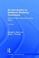 An Introduction to Multilevel Modeling Techniques: Mlm and Sem Approached Using Mplus