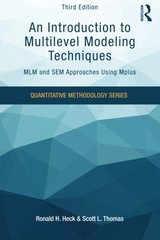 An Introduction to Multilevel Modeling Techniques: Mlm and Sem Approaches Using Mplus