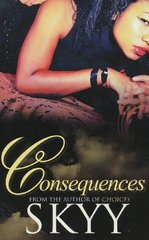 Consequences by Skyy