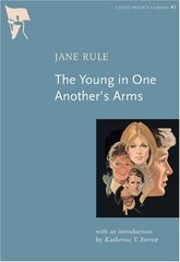 The Young In One Another's Arms by Rule, Jane/ Forrest, Katherine (INT)