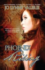 Phoenix Rising: The Longest Night by Valerie, Jo Lynne