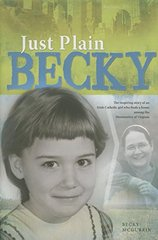 Just Plain Becky by McGurrin, Becky