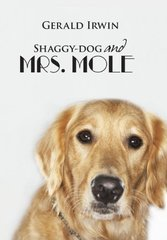 Shaggy-dog and Mrs. Mole