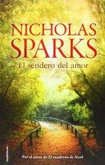 El sendero del amor / A Bend in the Road by Sparks, Nicholas/ Duque, Ana (TRN)