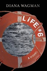 Life #6 by Wagman, Diana