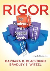 Rigor for Students With Special Needs by Blackburn, Barbara R./ Witzel, Bradley S.