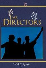 The Directors by Garcia, Nick C.