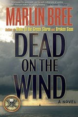 Dead on the Wind by Bree, Marlin