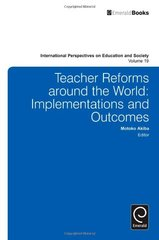 Teacher Reforms Around the World: Implementations and Outcomes by Akiba, Motoko (EDT)