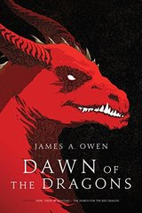 Dawn of the Dragons by Owen, James A.