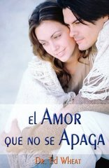 El amor que no se apaga/ Love that Lasts by Wheat, Ed