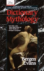 Dictionary of Mythology: Mainly Classical