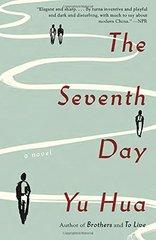 The Seventh Day by Hua, Yu/ Barr, Allan H. (TRN)