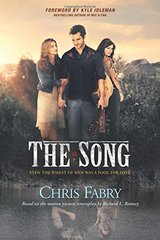 The Song: Even the Wisest of Men Was a Fool for Love by Fabry, Chris/ Idleman, Kyle (FRW)
