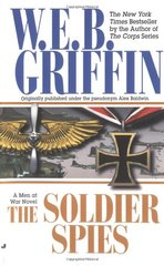 The Soldier Spies by Griffin, W. E. B.