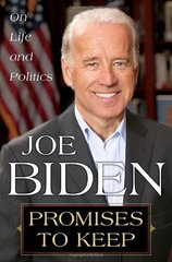 Promises to Keep: On Life and Politics by Biden, Joe