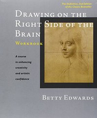 Drawing on the Right Side of the Brain: The Definitive by Edwards, Betty