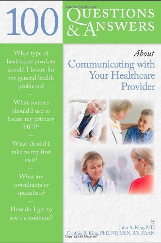 100 Questions & Answers About Communicating with Your Healthcare Provider