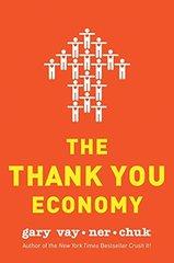 The Thank You Economy by Vaynerchuk, Gary