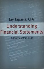 Understanding Financial Statements: A Journalist's Guide by Taparia, Jay