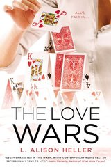 The love wars by Heller, L. Alison