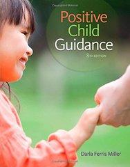 Positive Child Guidance by Miller, Darla Ferris
