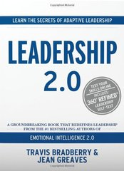 Leadership 2.0 by Bradberry, Travis, Ph.D./ Greaves, Jean