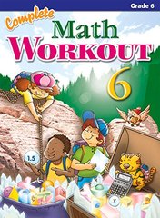 Complete Math Workout 6: Grade 6