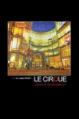 The Man Who Dined at Le Cirque