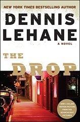 The Drop by Lehane, Dennis