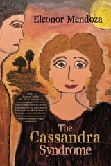 The Cassandra Syndrome
