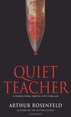 Quiet Teacher by Rosenfeld, Arthur