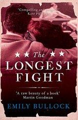 The Longest Fight by Bullock, Emily