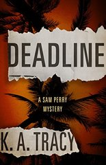 Deadline by Tracy, K. A.