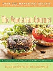 The Vegetarian Gourmet by Bienenfeld, Florence