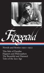 F. Scott Fitzgerald: Novels and Stories, 1920-1922