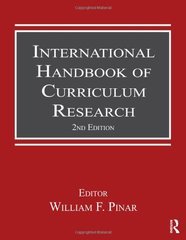 International Handbook of Curriculum Research by Pinar, William F. (EDT)