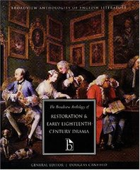 The Broadview Anthology of Restoration and Early Eighteenth-Century Drama by Canfield, J. Douglas (EDT)/ Von Sneidern, Maja-Lisa (EDT)