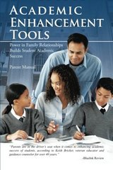 Academic Enhancement Tools: Power in Family Relationships Builds Student Academic Success