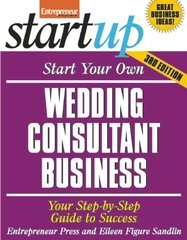 Start Your Own Wedding Consultant Business: Your Step-by-step Guide to Success by Entrepreneur Press/ Sandlin, Eileen Figure